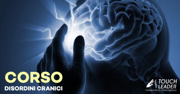 Corso - Trattamento craniale nelle cefalee e ruolo dell'ATM - Putignano (BA) 2017