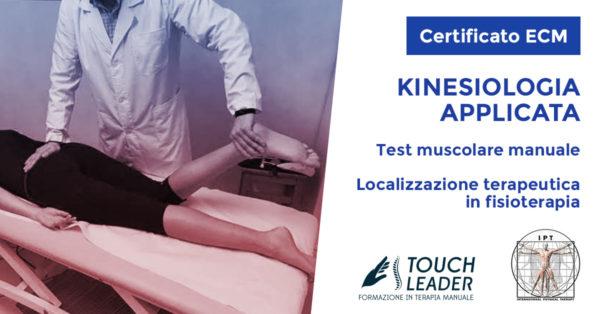 Corso Pratico ECM - Kinesiologia applicata: Test muscolare manuale e localizzazione terapeutica in fisioterapia - Putignano (BA) 2019
