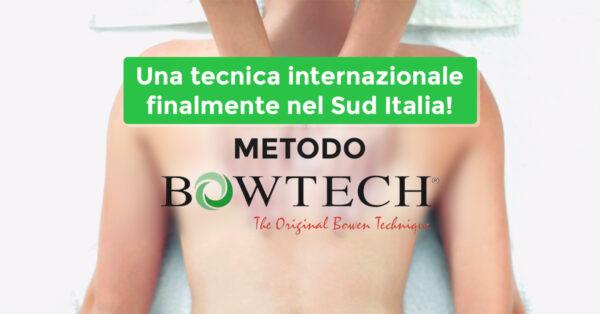 Corso professionale: il metodo BOWEN, innesca il processo di autoguarigione - Gioia del Colle (BA) 2022